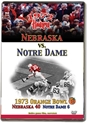 1973 Orange Bowl vs. Notre Dame Husker football, Nebraska cornhuskers merchandise, husker merchandise, nebraska merchandise, nebraska cornhuskers dvd, husker dvd, nebraska football dvd, nebraska cornhuskers videos, husker videos, nebraska football videos, husker game dvd, husker bowl game dvd, husker dvd subscription, nebraska cornhusker dvd subscription, husker football season on dvd, nebraska cornhuskers dvd box sets, husker dvd box sets, Nebraska Cornhuskers, 1973 Orange Bowl vs. Notre Dame