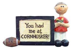 """You Had Me At Cornhusker"" Plaque Nebraska Cornhuskers, You Had Me At Cornhusker Plaque"
